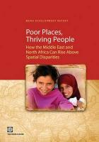 Poor Places, Thriving People: How the Middle East and North Africa Can Rise Above Spatial Disparities