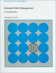 External Debt Management: An Introduction - Thomas M. Klein
