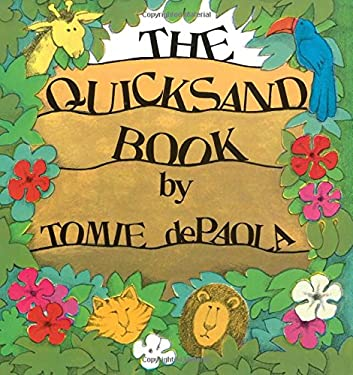 The Quicksand Book - dePaola, Tomie