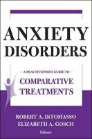 Anxiety Disorders: A Practitioner's Guide to Comparative Treatments