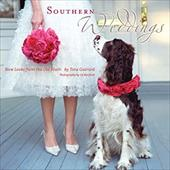 Southern Weddings: New Looks from the Old South - Guerard, Tara / Banfield, Liz / Burns, Holly