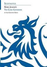Robin Jenkins's The Cone-Gatherers - Iain Crichton-Smith