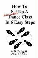 How to Set Up a Successful Dance Class in 6 Easy Steps