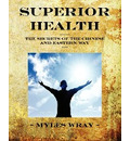 Superior Health - Myles Wray