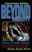 Beyond Reality: Evidence of Parallel Universes Beyond Reality: Evidence of Parallel Universes