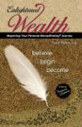 Enlightened Wealth: A Journal for Supporting Your Personal Moneyminding Journey