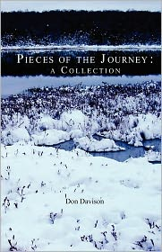 Pieces of the Journey: A Collection - Don Davison