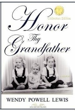 Honor Thy Grandfather - Lewis, Wendy Powell