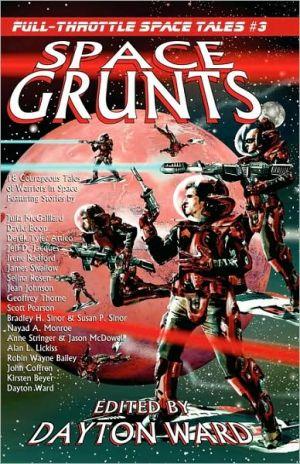 Space Grunts - Dayton Ward (Editor)
