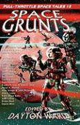 Space Grunts: Full-Throttle Space Tales #3