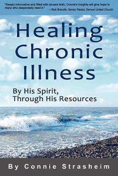 Healing Chronic Illness - Strasheim, Connie
