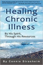 Healing Chronic Illness - Connie Strasheim