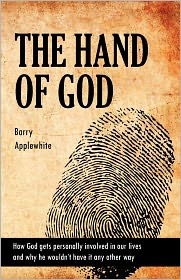 The Hand Of God - Barry Applewhite