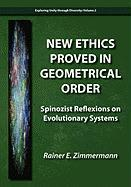 New Ethics Proved in Geometrical Order: Spinozist Reflexions on Evolutionary Systems