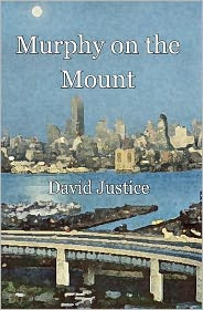 Murphy on the Mount - David Justice