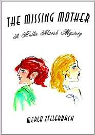 The Missing Mother, A Hallie Marsh Mystery - Merla Zellerbach