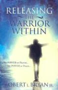 Releasing the Warrior Within