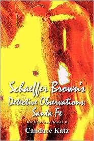 Schaeffer Brown's Detective Observations - Candace Katz