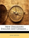 New Dialogues: English and German ...