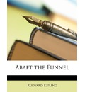 Abaft the Funnel - Rudyard Kipling