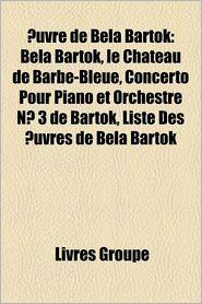 Uvre De B La Bart K - Livres Groupe (Editor)