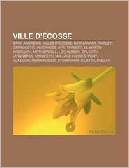 Ville D' Cosse - Source Wikipedia, Livres Groupe (Editor)