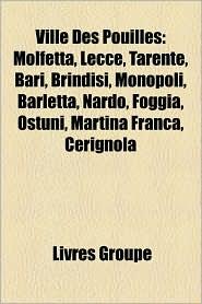 Ville Des Pouilles - Livres Groupe (Editor)