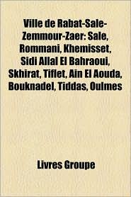 Ville De Rabat-Sal -Zemmour-Za R - Source Wikipedia, Livres Groupe (Editor)