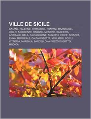 Ville De Sicile - Source Wikipedia, Livres Groupe (Editor)