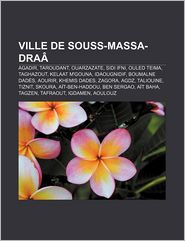 Ville De Souss-Massa-Dra - Source Wikipedia, Livres Groupe (Editor)