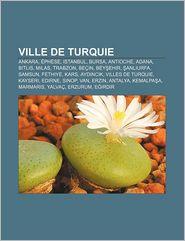 Ville De Turquie - Source Wikipedia, Livres Groupe (Editor)