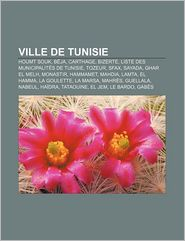 Ville De Tunisie - Source Wikipedia, Livres Groupe (Editor)