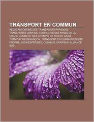Transport En Commun - Source Wikipedia, Livres Groupe (Editor)