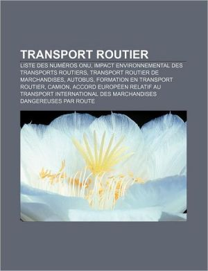 Transport Routier - Source Wikipedia, Livres Groupe (Editor)