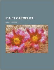 Ida Et Carmelita - Hector Malot