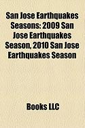 San Jose Earthquakes Seasons: 2009 San Jose Earthquakes Season, 2010 San Jose Earthquakes Season