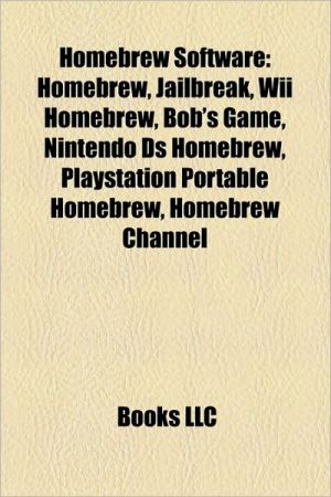 Homebrew software: Nintendo DS homebrew, Nintendo DS storage devices, Atari 2600 homebrew, Wii homebrew, Bob's Game, Cydia