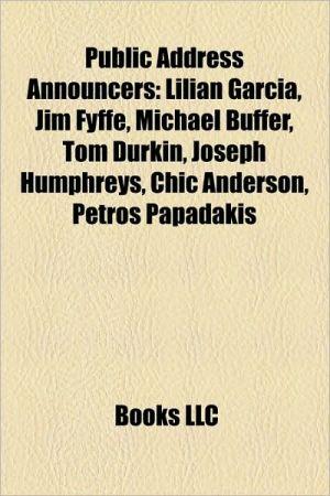 Public address announcers: MLB public address announcers, NBA public address announcers, NFL public address announcers - Source: Wikipedia