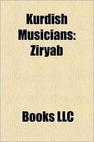 Kurdish Musicians - Books Llc (Editor), Books Group (Editor)