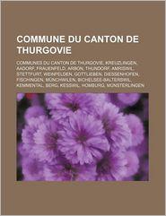 Commune Du Canton De Thurgovie - Livres Groupe (Editor)