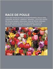 Race De Poule - Source Wikipedia, Livres Groupe (Editor)