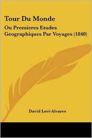 Tour Du Monde - David Levi-Alvares