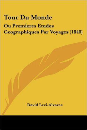 Tour Du Monde - David Eugene Levi-Alvares