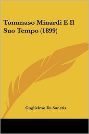 Tommaso Minardi E Il Suo Tempo (1899)