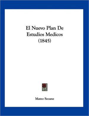 El Nuevo Plan de Estudios Medicos - Mateo Seoane