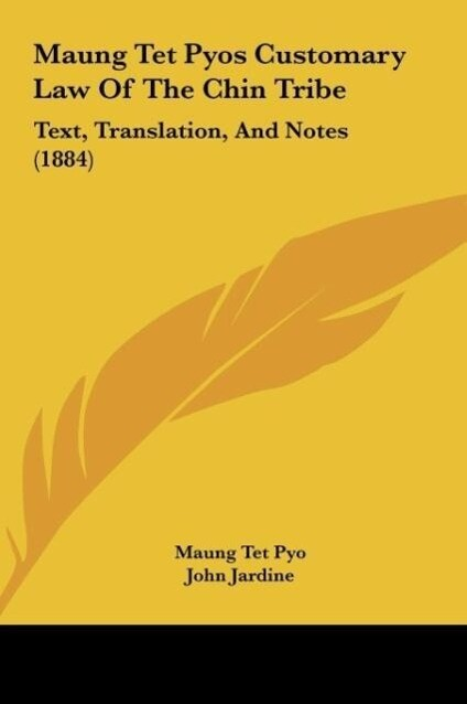 Maung Tet Pyos Customary Law Of The Chin Tribe als Buch von Maung Tet Pyo - Kessinger Publishing, LLC