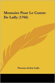 Memoire Pour Le Comte de Lally (1766)