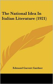 The National Idea in Italian Literature (1921)