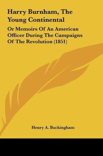 Harry Burnham, The Young Continental als Buch von Henry A. Buckingham - Kessinger Publishing, LLC