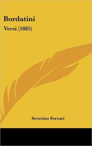 Bordatini: Versi (1885)